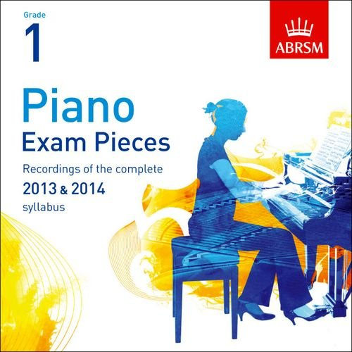 Piano Exam Pieces 2013 & 2014 CD, ABRSM Grade 1 2014: Selected from the 2013 & 2014 Syllabus