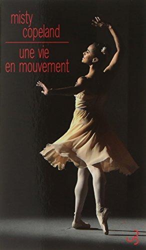 Une vie en mouvement : Une danseuse étoile inattendue